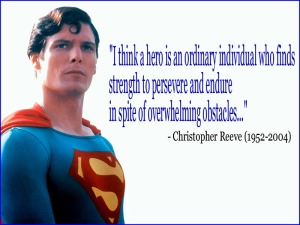 A HERO - Christopher Reeve and Superman (both the same man)